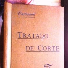 Libros antiguos: TRATADO COMPLETO DE CORTE Y CONFECCIÓN POR EL SISTEMA DECIMAL MERCEDES CARBONELL Y PAÑELLA 1910. Lote 78428001