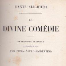 Libros antiguos: DANTE ALIGHIERI. LA DIVINE COMÉDIE. PARÍS, 1855.. Lote 78645681