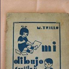Libros antiguos: CARTILLA 1 MI DIBUJO MANUEL TRILLO TORIJA. 1934. Lote 78839513