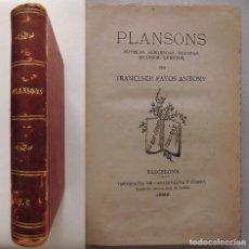 Libros antiguos: PLANSONS (1882). LIBRO OBRA DE FRANCESC FAYOS I ANTONI, PRIMERA EDICIÓN.. Lote 78939033