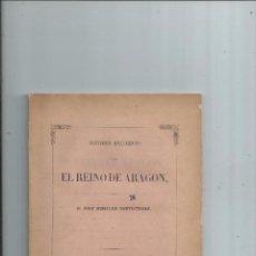 Libros antiguos: 1851 ESTUDIOS HISTÓRICOS SOBRE EL REINO DE ARAGON - JOSÉ MORALES SANTISTEBAN. Lote 78946577