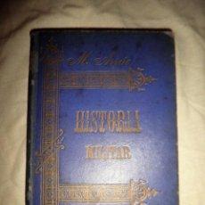 Libros antiguos: CURSO DE HISTORIA MILITAR - AÑO 1897 - T.CORONEL ARRÚE.. Lote 78952561