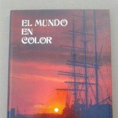 Libros antiguos: EL MUNDO EN COLOR - WILLIAM MACQUITTY. Lote 125235475
