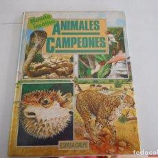 Libros antiguos: MUNDO INSOLITO,ANIMALES CAMPEONES. Lote 79039089