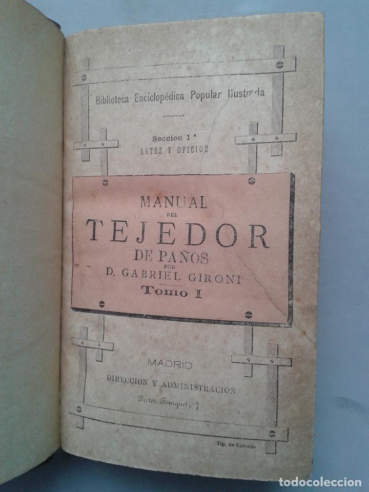 Libros antiguos: Manual del Tejedor de Paños. Gabriel Gironi. Año 1882. - Foto 2 - 79044057