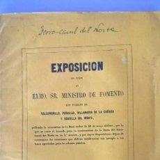 Libros antiguos: 1857 FERROCARIL DEL NORTE - EXPOSICION AL MINISTRO - VALDEMORILLO PERALEJO BOADILLA .... Lote 79120657
