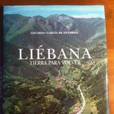 Libros antiguos: LIEBANA TIERRA PARA VOLVER. Lote 79134077