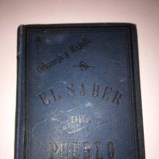 Libros antiguos: ORBANEJA Y MAJADA EL SABER DEL PUEBLO O RAMILLETE AÑO 1890. Lote 79167185
