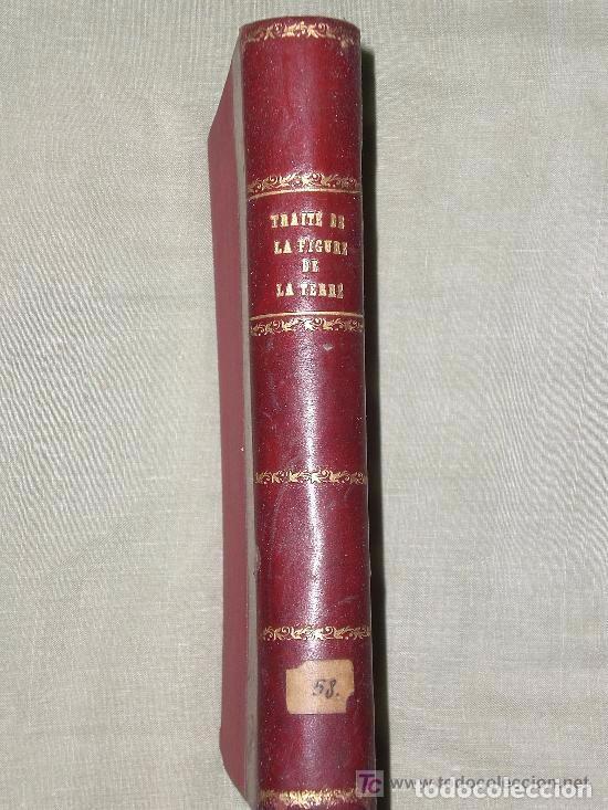 GÉODÉSIE OU TRAITÉ DE LA FIGURE DE LA TERRE ET DE SES PARTIES (1886) (Libros Antiguos, Raros y Curiosos - Otros Idiomas)