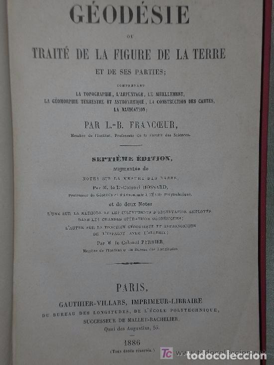 Libros antiguos: Géodésie ou traité de la figure de la terre et de ses parties (1886) - Foto 2 - 79194181
