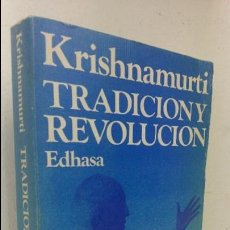 Livros antigos: TRADICION Y REVOLUCION J.KRISHNAMURTI. Lote 79298873