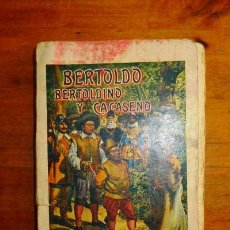 Libros antiguos: HISTORIA DE LA VIDA, HECHOS Y ASTUCIAS DE BERTOLDO, BERTOLDINO Y CACASENO : OBRA MORAL Y DIVERTIDÍSI. Lote 79501097