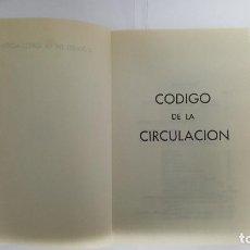 Libros antiguos: ANTIGUO LIBRO CODIGO CIRCULACION -EDITADO POR FABRICA DE PRODUCTOS QUIMICOS Y FARMACEUTICOS-. Lote 79550277