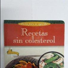 Libros antiguos: ANTIGUO LIBRO DE COCINA PARA NO ENGORDAR - RECETAS SIN COLESTEROL -. Lote 79551189