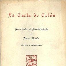 Libros antiguos: LIBRO DE 24 PAGS. - LA CARTA DE COLON ANUNCIANDO EL NUEVO MUNDO DE 1961. Lote 132685163