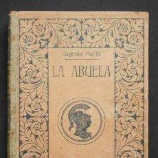 Libros antiguos: EUGENIA MARLITT: LA ABUELA, MONTANER Y SIMÓN, 1914. Lote 79589141