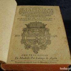 Libros antiguos: HISTORIA DE ANTONIO HERRERA...DE LOS SUCESOS DE FRANCIA AÑO 1598 SECRETARIO DE FELIPE II SIGLO XVI. Lote 79641093