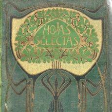 Libros antiguos: VESIV LIBRO HOJAS SELECTAS Nº11 NOVIEMBRE DE 1902 . Lote 79770757