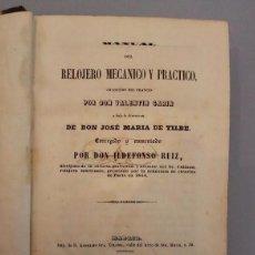 Libros antiguos: ANTIGUO MANUAL DEL RELOJERO MECANICO. 1849. Lote 79816017