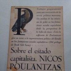Libros antiguos: SOBRE EL ESTADO CAPITALISTA, NICOS POULANTZAS. PRÓLOGO JORDI. SOLÉ-TURA. ED. LAIA 1974. Lote 79821385