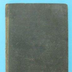 Libros antiguos: POBLET. SU ORIGEN, FUNDACIÓN, BELLEZAS... Y DESTRUCCIÓN. ANDRÉS DE BOFARULL Y BROCA. TARRAGONA, 1848. Lote 79856661