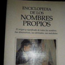 Libros antiguos: ENCICLOPEDIA DE LOS NOMBRES PROPIOS, JOSEP M. ALBAIGÈS, ED. PLANETA. Lote 79865233