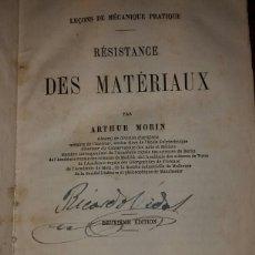 Libros antiguos: RÉSISTANCE DES MATÉRIAUX - MORIN. ARTHUR 1857. Lote 79916349