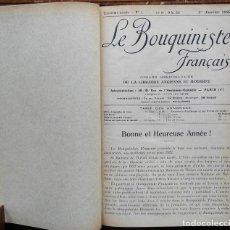 Libros antiguos: LE BOUQUINISTE FRANCAIS – (DE L'ANY 1921 AL ANY 1927) – 168 FASCICLES - 1 VOLUM. Lote 80100281
