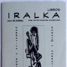 Libros antiguos: IRALKA CATALOGO 2000 EDITORIAL IRALKA IRUN. Lote 80125761