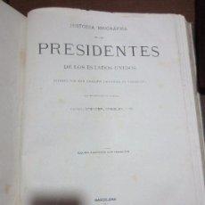 Libros antiguos: HISTORIA BIOGRAFIA DE LOS PRESIDENTES DE ESTADOS UNIDOS 1889. Lote 80167137