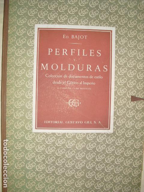 PERFILES Y MOLDURAS E. BAJOT 52 LÁMINAS DE 42X31 CMS (Libros Antiguos, Raros y Curiosos - Bellas artes, ocio y coleccionismo - Otros)