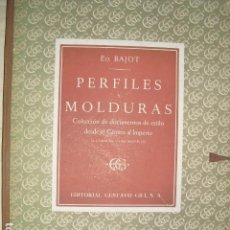 Libros antiguos: PERFILES Y MOLDURAS E. BAJOT 52 LÁMINAS DE 42X31 CMS. Lote 80216729