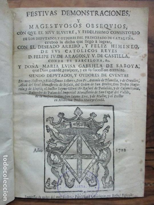 FESTIVAS DEMONSTRACIONES, Y MAGESTUOSOS OBSEQUIOS,.. 1702. (Libros Antiguos, Raros y Curiosos - Historia - Otros)