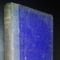Libros antiguos: HISTORIA DE LA CIVILIZACION ESPAÑOLA EN SUS RELACIONES CON LA UNIVERSAL / 1928 / J. F. VELA UTRILLA. Lote 80224961