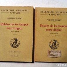 Libros antiguos: RELATOS DE LOS TIEMPOS MEROVINGIOS AGUSTIN TOMO I Y II COLECCIION UNIVERSAL Nº 589 Y 590, 591 Y 592. Lote 80260705