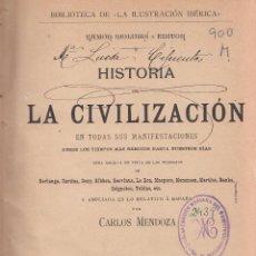Libros antiguos: CARLOS MENDOZA. HISTORIA DE LA CIVILIZACIÓN. BARCELONA, C. 1920. Lote 79749145
