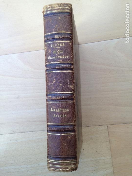 EL CID CAMPEADOR Y LAS HIJAS DEL CID ANTONIO DE TRUEBA EDIT: F.A. BROCKHAUS, LEIPZIG, 1868 Y 1862 (Libros Antiguos, Raros y Curiosos - Historia - Otros)