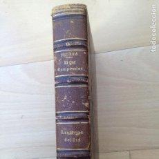 Libros antiguos: EL CID CAMPEADOR Y LAS HIJAS DEL CID ANTONIO DE TRUEBA EDIT: F.A. BROCKHAUS, LEIPZIG, 1868 Y 1862. Lote 80330321