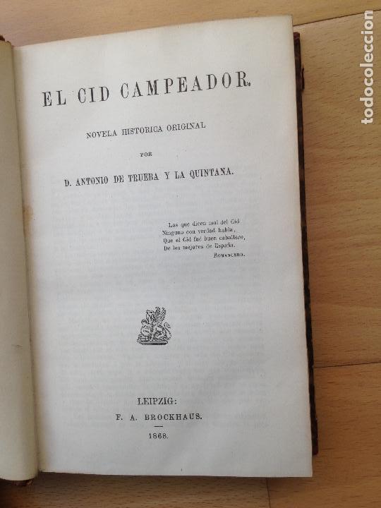 Libros antiguos: EL Cid Campeador y Las hijas del Cid Antonio de TRUEBA Edit: F.A. Brockhaus, Leipzig, 1868 y 1862 - Foto 3 - 80330321