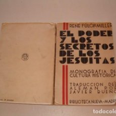 Libros antiguos: EL PODER Y LOS SECRETOS DE LOS JESUITAS. MONOGRAFÍA DE CULTURA HISTÓRICA. RM79498. . Lote 80339521