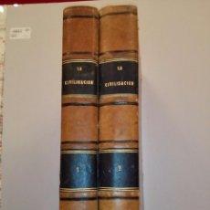 Libros antiguos: DOS TOMOS, LA CIVILISACION. 1881.. Lote 80352997