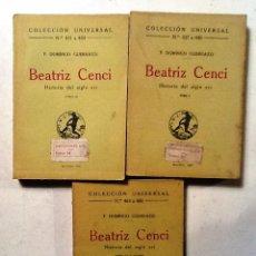 Libros antiguos: BEATRIZ CENCI TOMO I,II, III F. DOMINGO GUERRAZI COLECCION UNIVERSAL Nº 337 A 440 Y 441 A 444. Lote 78869309