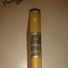 Libros antiguos: 1886 ZARAGOZA - LAS CAMPANAS DE VELILLA. JERÓNIMO LÓPEZ DE AYALA Y DEL HIERRO. Lote 80477305