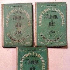 Libros antiguos: FILOSOFIA DEL ARTE H.TAINE TOMO II, III Y IV COLECCIION UNIVERSAL Nº . Lote 80477805