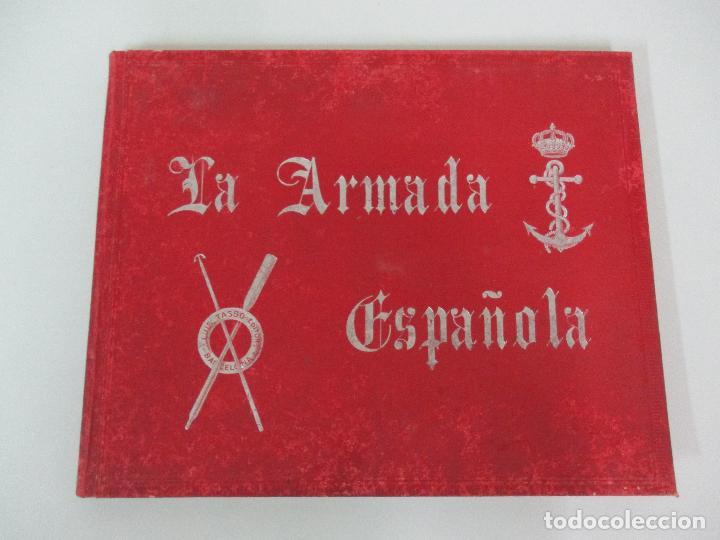 LA ARMADA ESPAÑOLA - FOTOCROMOGRABADAS - ACUARELAS DE HERNANDEZ MONJO - EDITADO EN EL AÑO 1898 (Libros Antiguos, Raros y Curiosos - Historia - Otros)