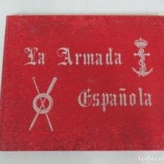 Libros antiguos: LA ARMADA ESPAÑOLA - FOTOCROMOGRABADAS - ACUARELAS DE HERNANDEZ MONJO - EDITADO EN EL AÑO 1898. Lote 80544490
