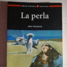 Libros antiguos: LIBRO LA PERLA - AULA DE LITERATURA VICENS VIVES.. Lote 80571954