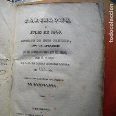 Libros antiguos: 1844 BARCELONA EN JULIO DE 1840. Lote 73446895
