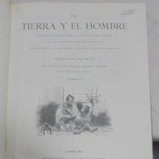 Libros antiguos: LA TIERRA Y EL HOMBRE. FEDERICO DEL HELLWALD. TOMO II. MONTANER Y SIMON, BARCELONA. 1887. Lote 80722506