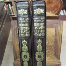 Libros antiguos: HISTORIA Y ESTAMPAS DE LA VILLA DE MADRID. SAINZ DE ROBLES, FEDERICO CARLOS. 2 VOL. 1933.. Lote 80849483